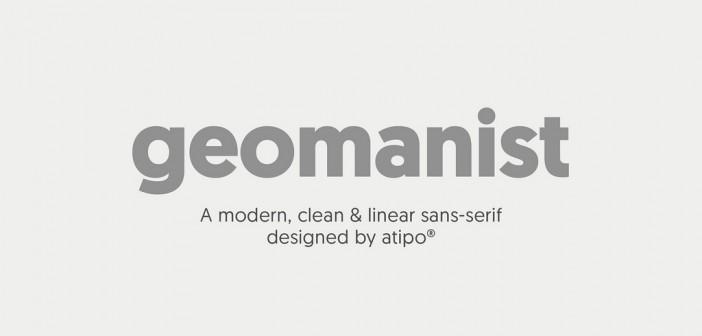 Geomanist, la nueva tipografía de Atipo
