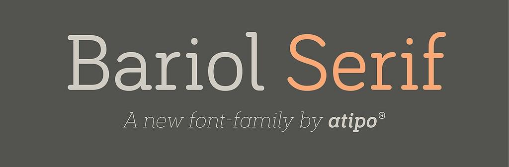 Bariol Serif, la nueva familia tipográfica de Atipo