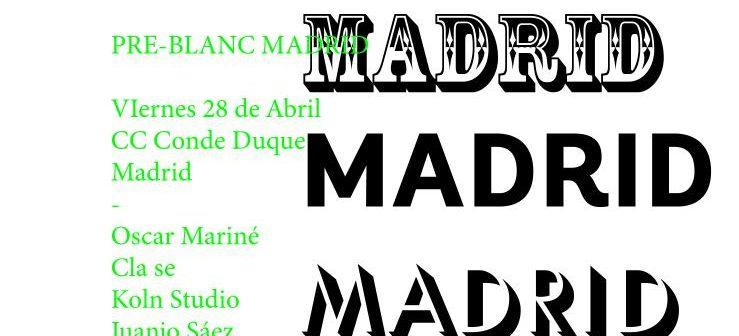 Blanc Festival aterriza en Madrid